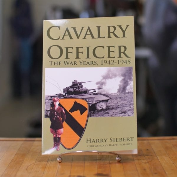 Cavalry Officer: The War Years, 1942-1945 Book