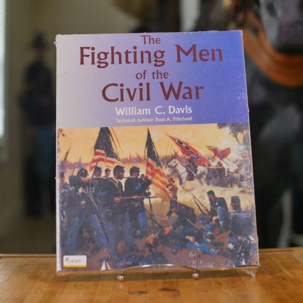 The Fighting Men Of The Civil War Book