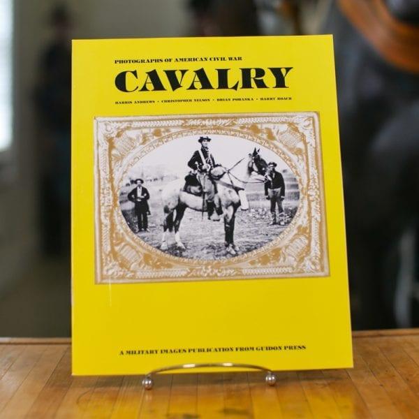 Photographs Of American Civil War Cavalry Book