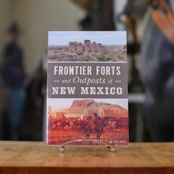 Frontier Forts and Outposts of New Mexico Book
