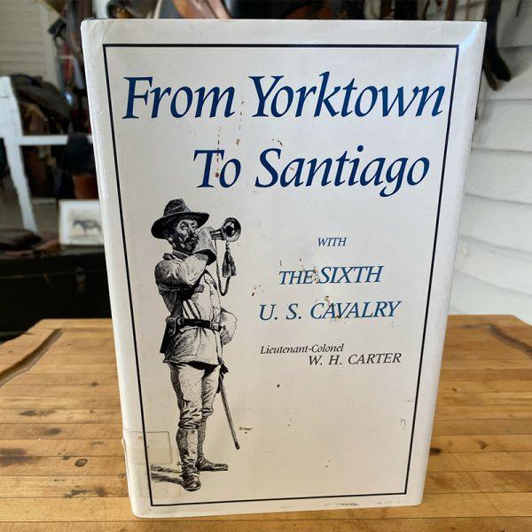From Yorktown to Santiago